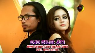 Ojo Cilik Ati - Arya Satria feat. Irenne Ghea (Official Music Video)