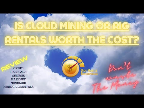 Cloud Mining? Rig Rentals? Is It Worth The $$$