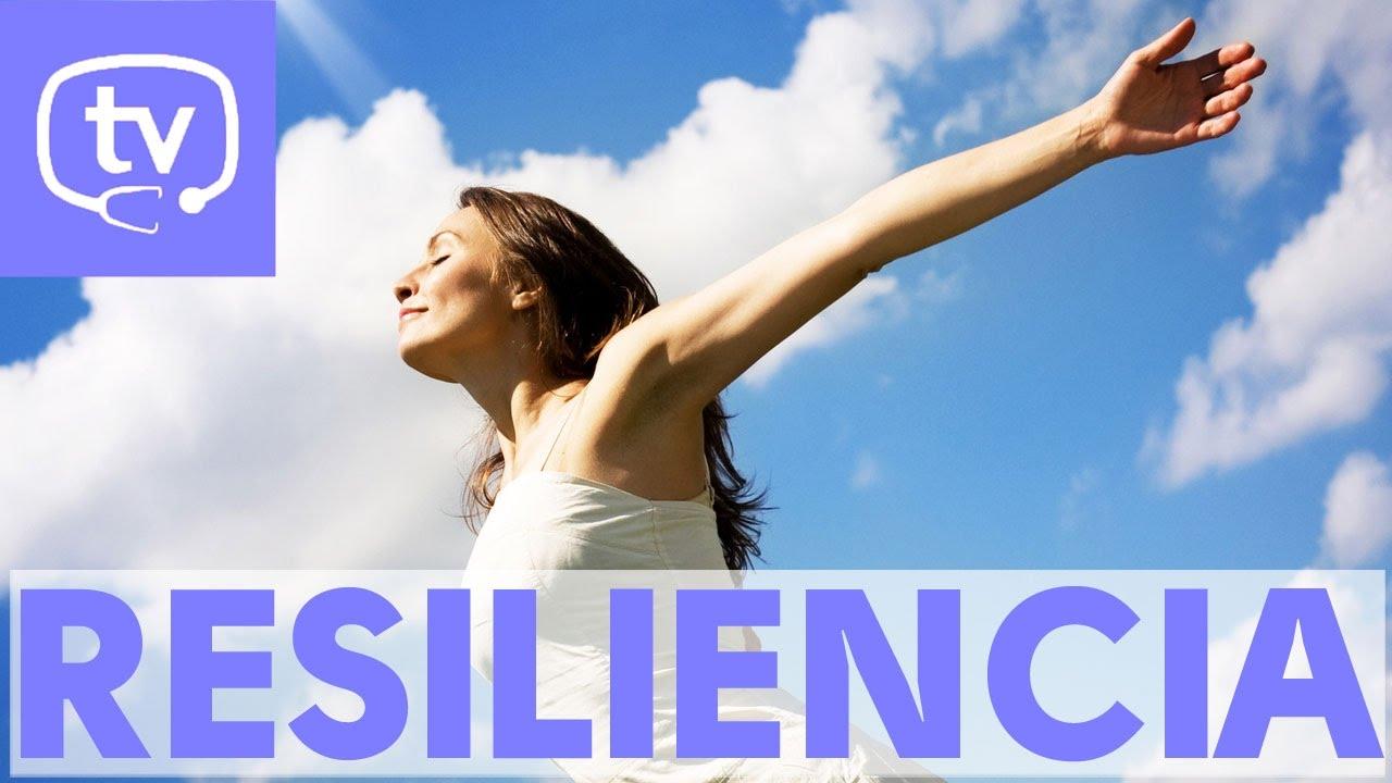 ¿Qué es la resiliencia? - YouTube