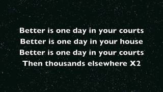 Chris Tomlin Better is one day with lyrics (HD)