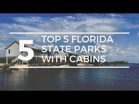 TOP-5-FLORIDA-STATE-PARKS-with-CABIN-Rentals-Family-Camping-Florida-State-Parks