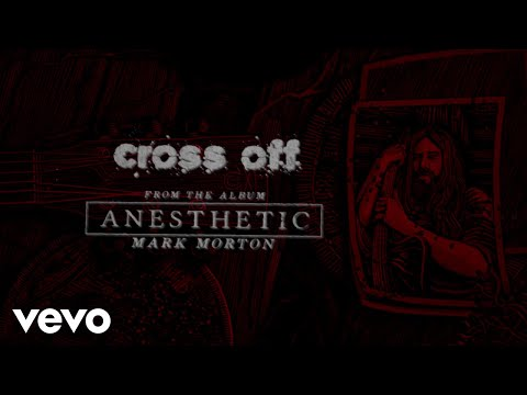 Mark Morton - Cross Off (Lyric Video) ft. Chester Bennington Mp3