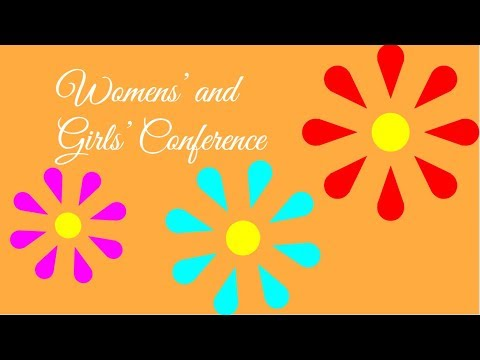 5/25/2019 Womens' and Girls' Conference