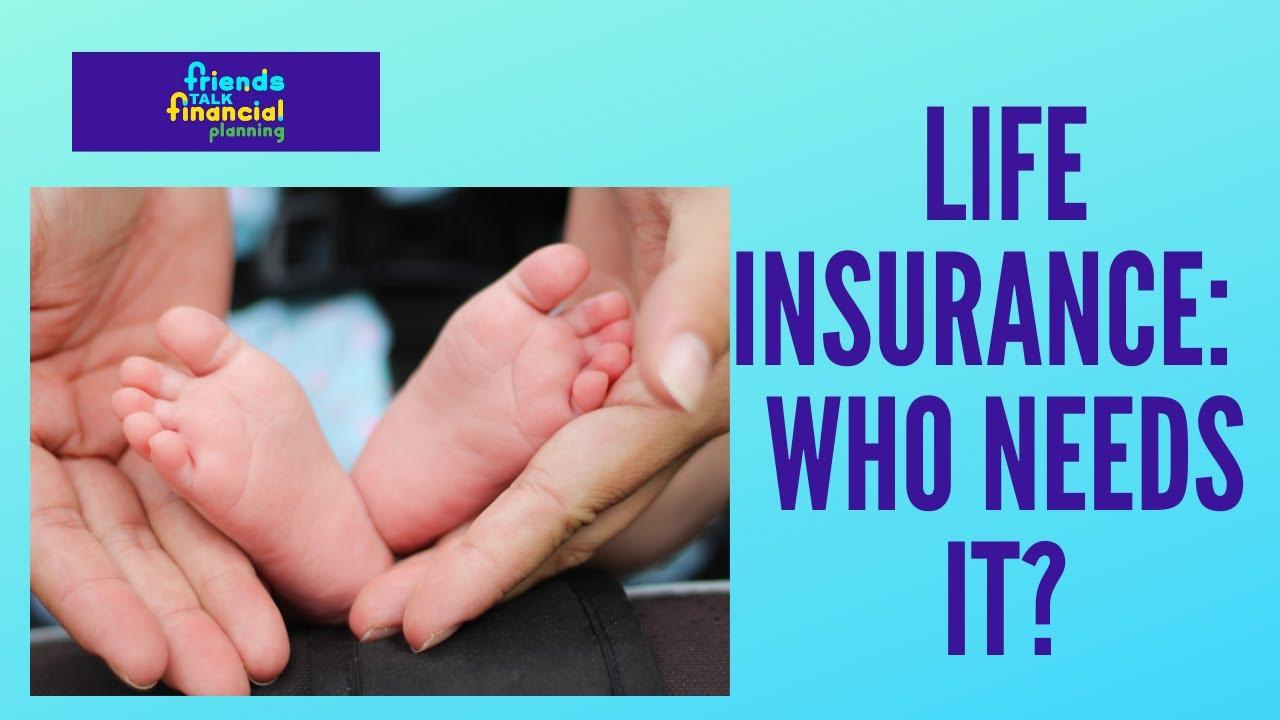 Do I Need Life Insurance?