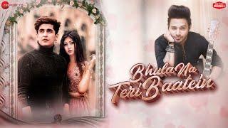 Bhula Na Teri Baatein - Stebin Ben Mp3 Song Download