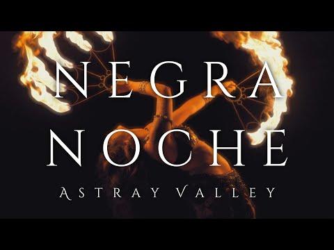 Смотреть клип Astray Valley - Negra Noche