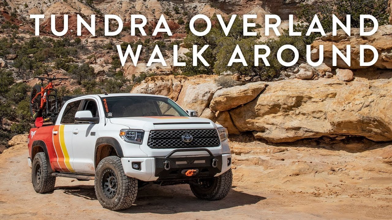 Toyota Tundra Build >> Toyota Tundra Overland Build Walk-around - YouTube