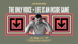 Life Is an Inside Game | A Gary Vaynerchuk Original thumbnail