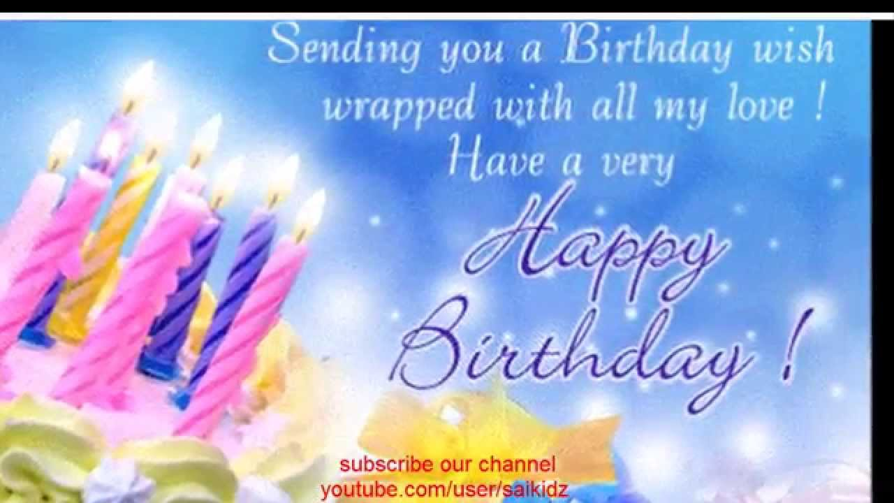 Happy Birthday Wishes For Someone Specialhappy Birthday Wishes For