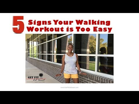 5 Signs Your Walking Workout is Too Easy