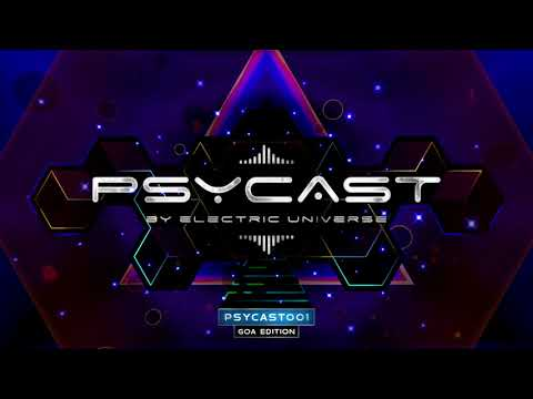 PSYCAST001 - LIVE from GOA - by ELECTRIC UNIVERSE