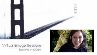 Virtual Bridge Sessions - Making YouTube Make Sense