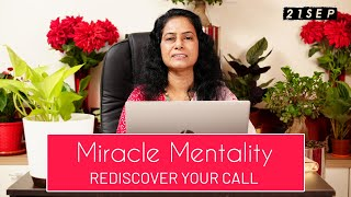 Rediscover Your Call - Miracle Mentality | 21 Sep | Morning Devotions | Ps. Jolly George