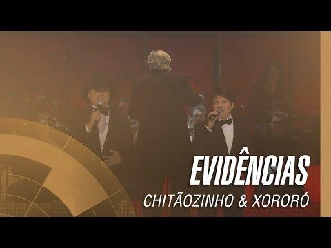 Chitãozinho & Xororó - Evidências (Sinfônico 40 Anos)