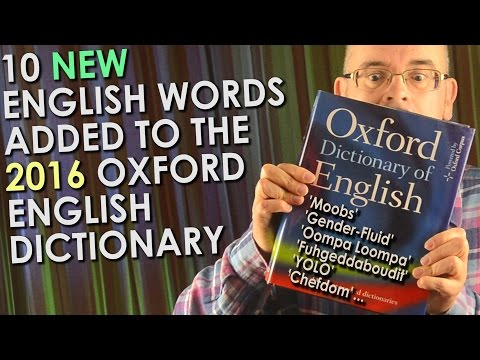 10 New English Language Words 2016 -  Added to the Oxford English Dictionary - including