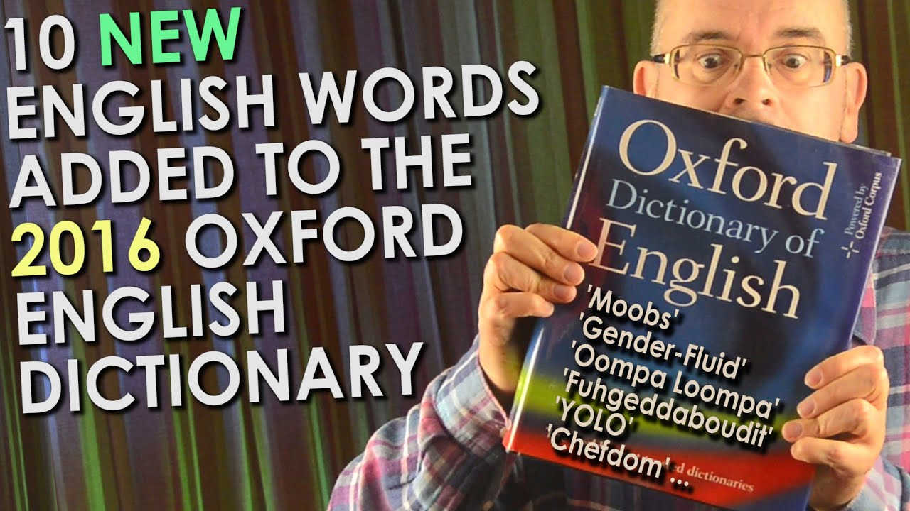 10 New English Language Words 2016 Added To The Oxford English