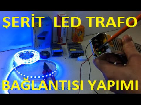 Şerit Led Adaptör Bağlantısı Nasıl Yapılır-Şerit Led Trafo Bağlantısı (how to led adapter)
