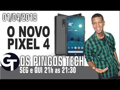 CONHEÇA O NOVO GOOGLE PIXEL 4! OS PINGOS TECH ESPECIAL 01/04/2019