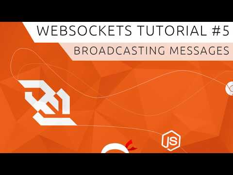 WebSockets (using Socket io) Tutorial #5 - Broadcasting