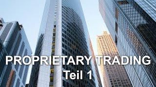 Was ist ein Prop-Tradinghaus und wie funktioniert es? - Teil 1