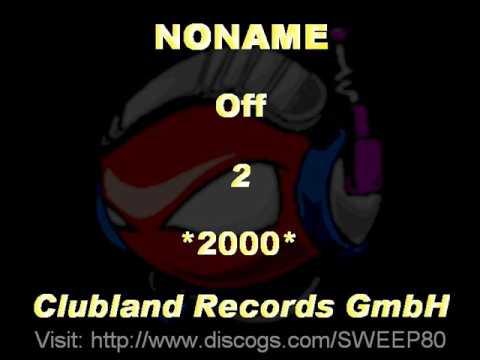 NONAME - Off 2 *2000* [CLR007-Clubland Records GmbH]