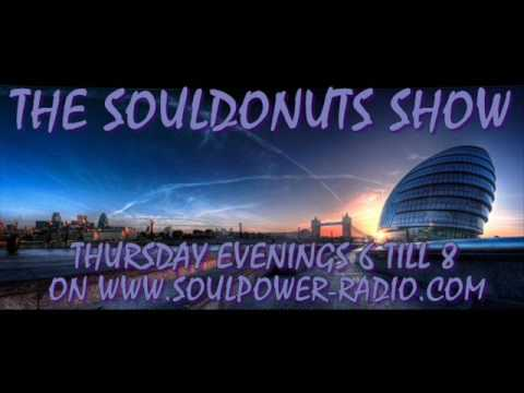 THE SOULDONUTS SHOW WITH ANDY BEGGS MAY 20TH 2016