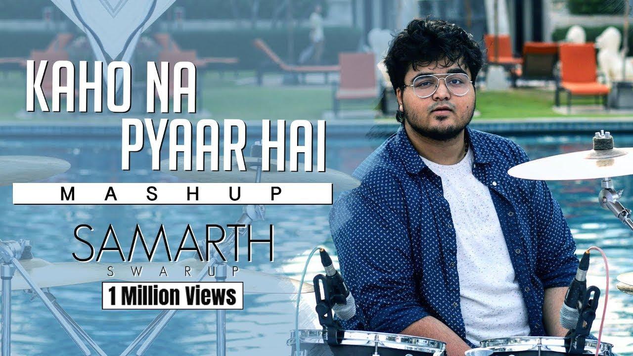 Download Kaho Na Pyaar Hai - Mashup Version (All Songs) | SAMARTH SWARUP | Hrithik Roshan | Ameesha Patel