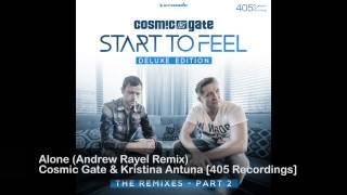 Cosmic Gate & Kristina Antuna - Alone (Andrew Rayel Remix)