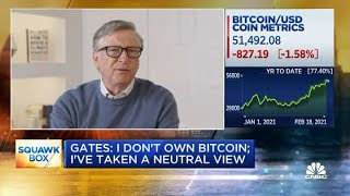 Bill Gates: I Don't Own Bitcoin And Have Taken A Neutral View On It