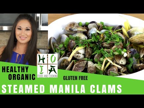 HEALTHY ORGANIC Steamed Manila Clams w/ Lemongrass, Ginger, & Chilies | Diane Yang Kirk