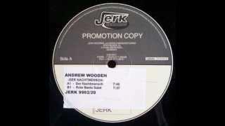 Andrew Wooden - Der Nachtmensch (Techno 1999)