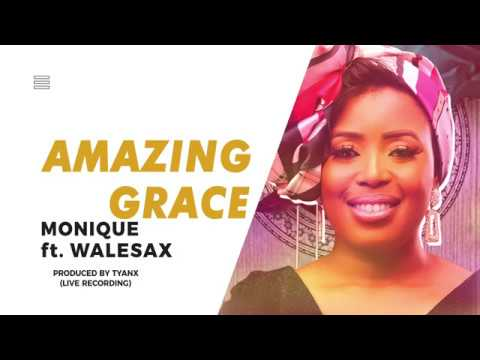 AMAZiNG GRACE by MoniQue ft WaLe Sax