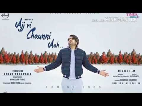 Aaj Vi chunni Aah song :- Singer :- Ninja ft GoldBoy (Full video 2018)