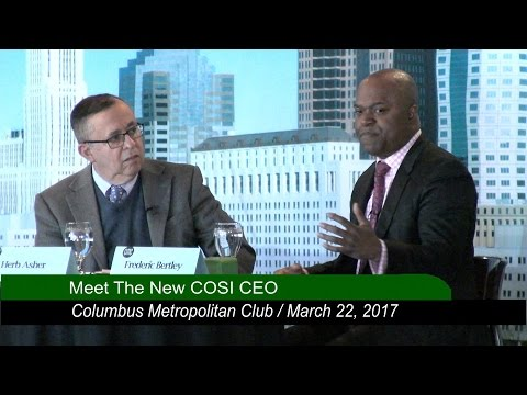 Columbus Metropolitan Club:  Meet the New COSI CEO, Frederic Bertley