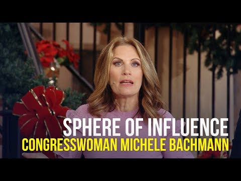Sphere of Influence - Congresswoman Michele Bachmann