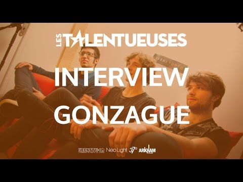 GONZAGUE - Interview - Les Talentueuses