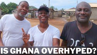 Is Ghana Overhyped