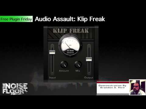 FREE PLUGIN FRIDAY! Audio Assault: Klip Freak!