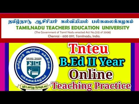 Tnteu B.Ed II Year Teaching Practice Update 16 Weeks Work School & Teaching Practicing Online Mode