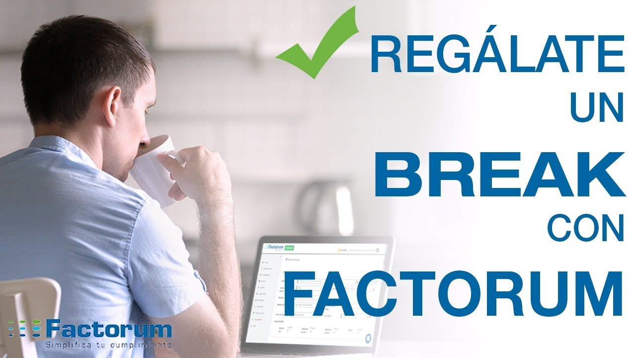 ¡Regálate un BREAK con Factorum!
