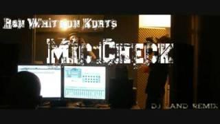 Ron White un Kurts - Mic Check (Dj Land Remix)