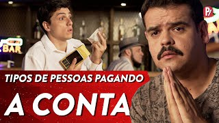 TIPOS DE PESSOAS PAGANDO A CONTA   PARAFERNALHA