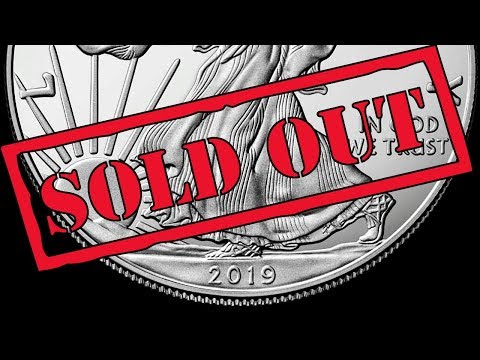 US Mint: 2019 Silver Eagle Coins Sold Out