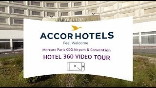 Mercure Hotel CDG 360 Video Tour