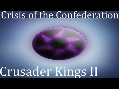Crisis of the Confederation (CK2 in Space!) You will be Upgraded: Episode 1