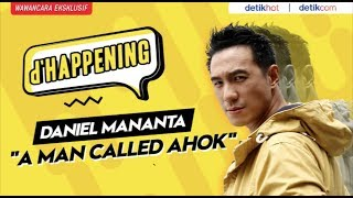 Transformasi Daniel Mananta dalam Film 'A Man Called Ahok'!