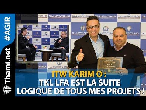 ITW Karim O : TKL LFA est la suite logique de tous mes projets !