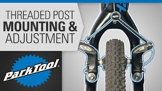 Brake Caliper Mounting & Adjuṡtment - Cantilever Threaded Post