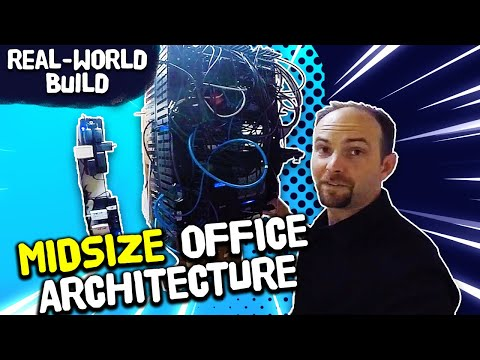 Midsize Office Architecture! Ep.3: Real-World Business Switch Network Build