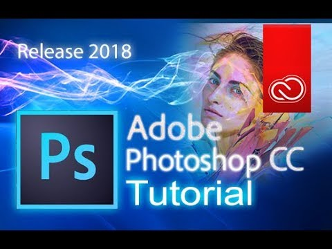 Adobe Photoshop CC – Full Tutorial for Beginners [+General Overview]